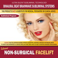 Non-Surgical Face Lift — Binaural Beat Brainwave Subliminal Systems