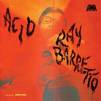 Acid — Ray Barretto