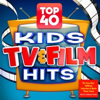 Top 40 Kids Tv & Film Hits - The Very Best Childrens Television & Movie Theme Tunes - Ideal for Childrens Parties — Soundtrack Allstars