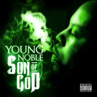 Son of God — Young Noble