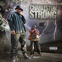 Charleston Strong — Fyve, SHARTMAN