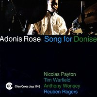 Song For Donise — Reuben Rogers, Tim Warfield, Nicolas Payton, Anthony Wonsey, Adonis Rose