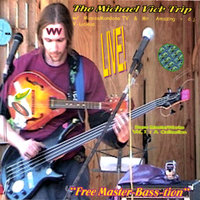 Free Master-Bass-tion / Double CD — The Michael Vick Trip