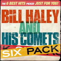 Sixpack - Bill Haley & His Comets - EP — Bill Haley & The Comets
