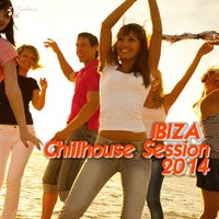 Ibiza Chillhouse Session 2014 — сборник