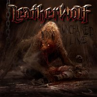 Unchained Live — Leatherwolf
