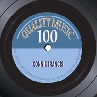 Quality Music 100 — Connie Francis
