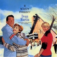 A Winter Romance — Dean Martin, Irving Berlin