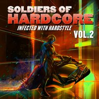 Soldiers of Hardcore, Vol.2 — сборник