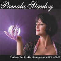 Looking Back The Disco Years 1979-1989 — Pamala Stanley