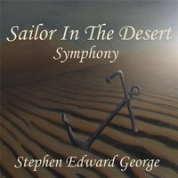 Sailor in the Desert (Symphony) — Stephen Edward George