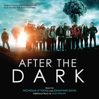 After The Dark (The Philosophers) — Jonathan Davis, Nicholas O'Toole