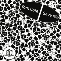 Save Me — TomCole