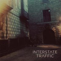 If That Really Is Your Name — Interstate Traffic
