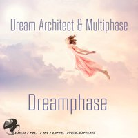 Dreamphase — Multiphase, Dream Architect, Mutliphase, Dream Architect