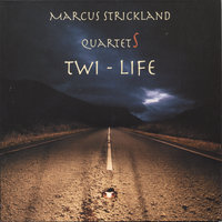 Twi-Life (2 CDs) — Marcus Strickland