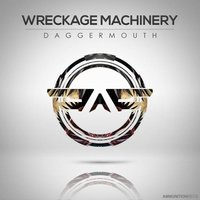 Daggermouth EP — Wreckage Machinery