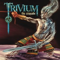 The Crusade — Trivium