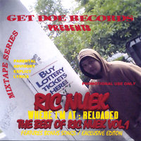 Where I'm At Reloaded: The Best Of Ric Nuek Vol.1 — Ric Nuek