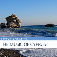 Complete Guide to the Music of Cyprus — сборник