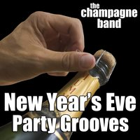 New Year's Eve Party Grooves — The Champagne Band