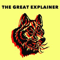 The Great Explainer — The Great Explainer