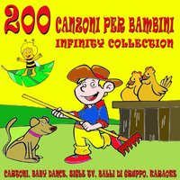 200 canzoni per bambini - Infinity Collection — сборник