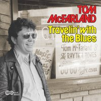 Travelin' With The Blues — Tom McFarland