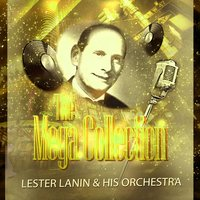 The Mega Collection — Lester Lanin & His Orchestra