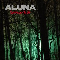 Supposed to Be — Aluna