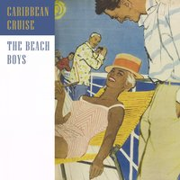 Caribbean Cruise — The Beach Boys