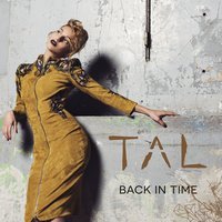 Back in Time — Tal