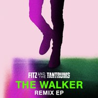 The Walker Remix EP — Fitz and The Tantrums
