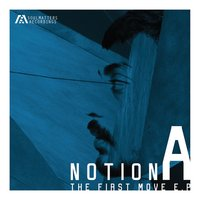 The First Move — Notion A