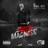 March Madness (Hosted by DJ Carisma) — King Hot