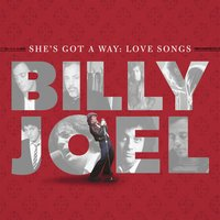 She's Got A Way: Love Songs — Billy Joel