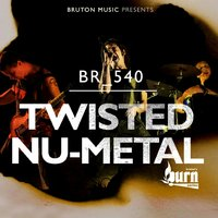 Burn Series: Twisted Nu Metal — сборник