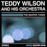 The Master Takes — Teddy Wilson And His Orchestra, Джордж Гершвин