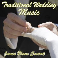 Traditional Wedding Music — James Bloom Consort