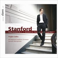 Stanford : Music for Piano & Orchestra — Finghin Collins