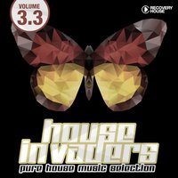 House Invaders - Pure House Music Selection, Vol. 3.3 — сборник