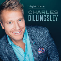 Right Here — Charles Billingsley