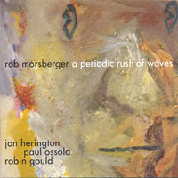 A Periodic Rush Of Waves — Rob Morsberger