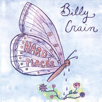 Hard Places — Billy Crain