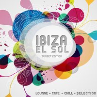 Ibiza El Sol - Sunset Edition — сборник