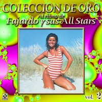 Al Ritmo De Fajardo Y All Stars Coleccion De Oro, Vol. 2 — Fajardo Y Sus All Stars