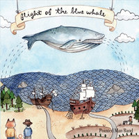 Flight of the Blue Whale — Pointed Man Band
