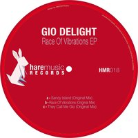 Race of Vibrations Ep — Gio Delight