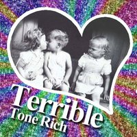 Terrible - Single — Tone Rich