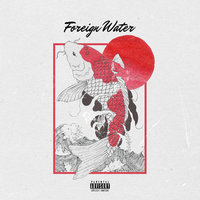 Foreign Water — Jahkoy